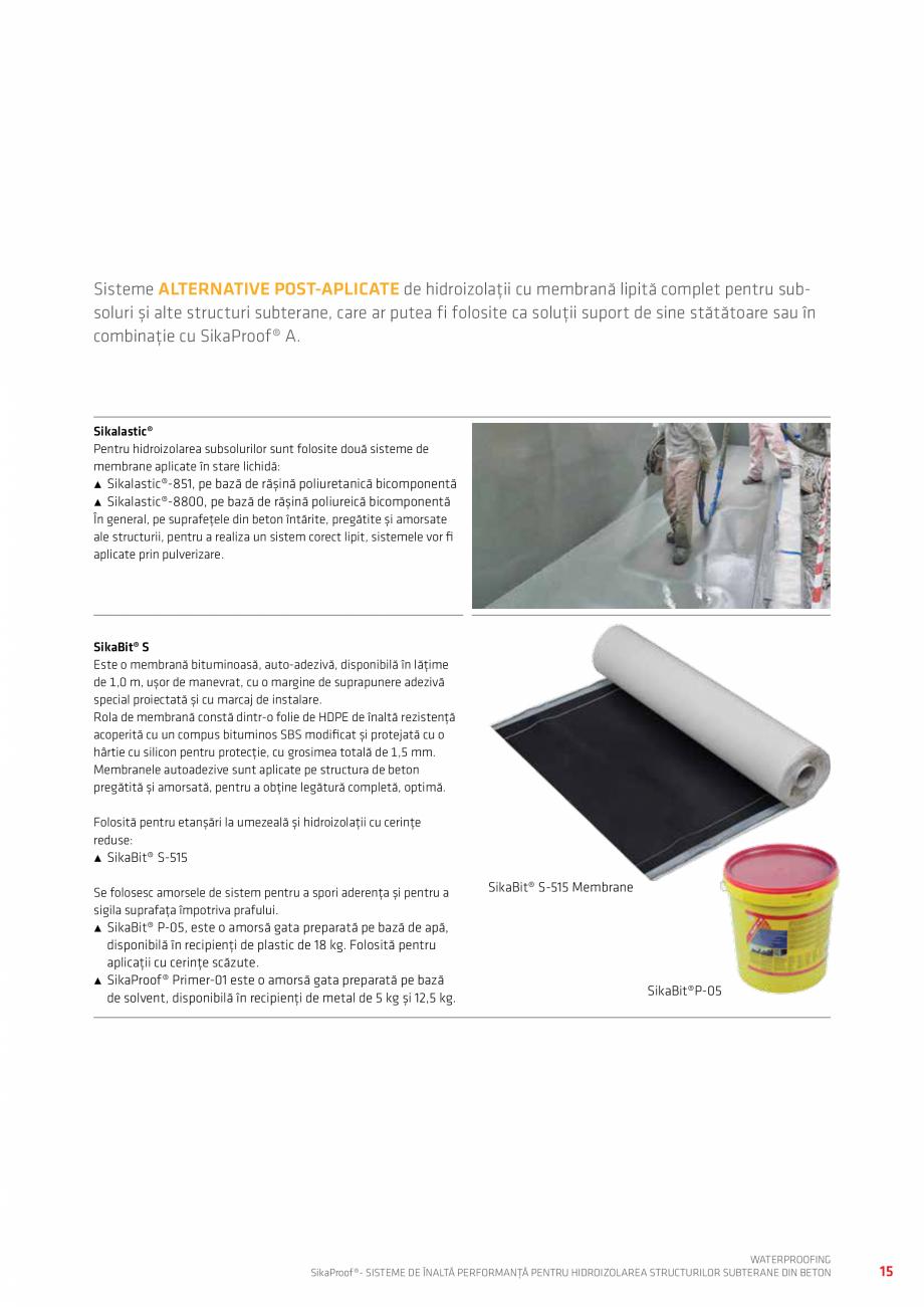 Pagina 15 - Sisteme pentru hidroizolarea structurilor subterane din beton SIKA Catalog, brosura...