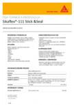 Adeziv hibrid si sigilant elastic SIKA - Sikaflex®-111 Stick&Seal