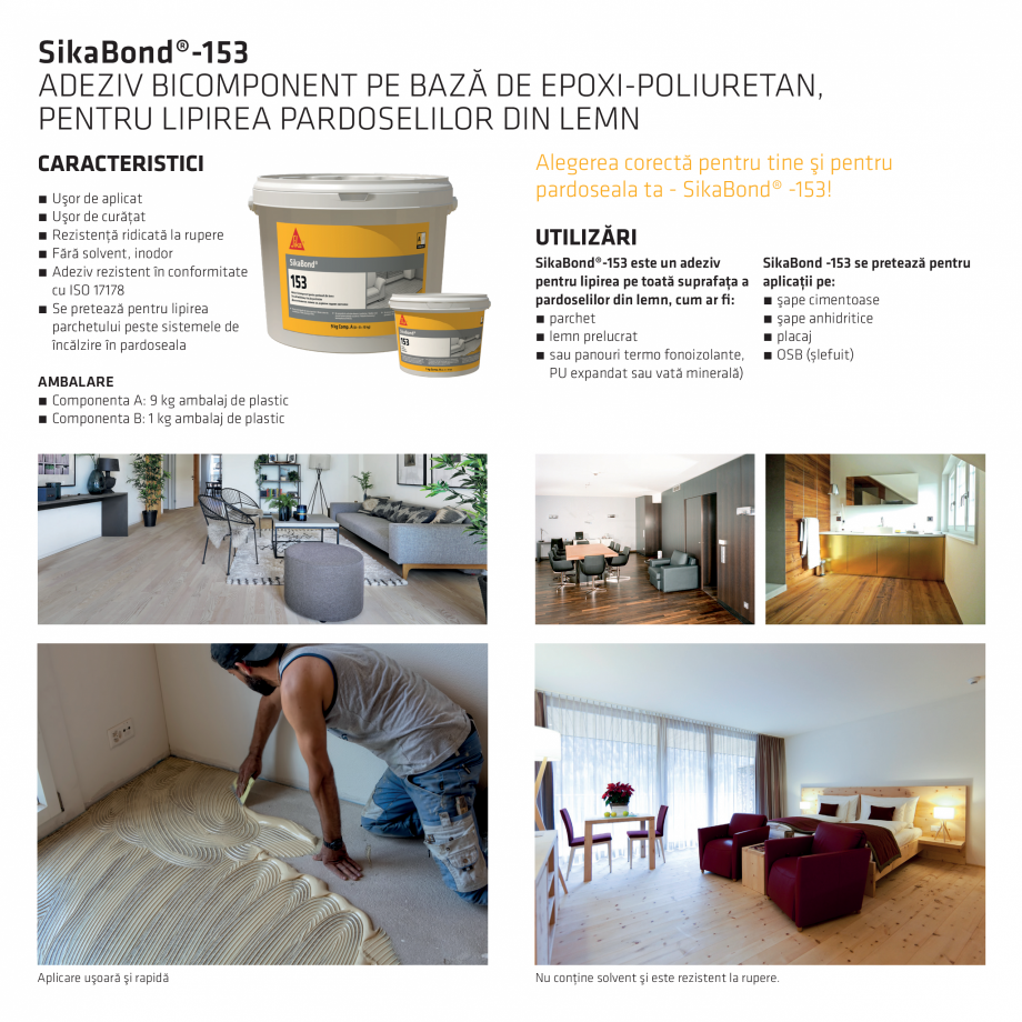 Pagina 2 - Adeziv pentru lipirea pardoselilor din lemn  SIKA SikaBond®-153 Fisa tehnica Romana...