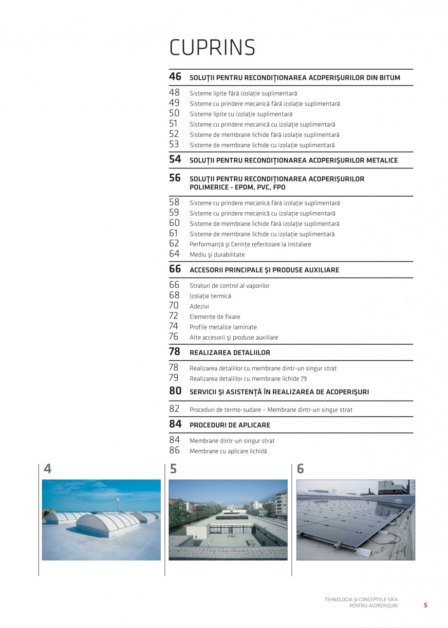 Pagina 6 - Tehnologia si conceptele Sika pentru acoperisuri SIKA Sarnafil® TG 66-18,...