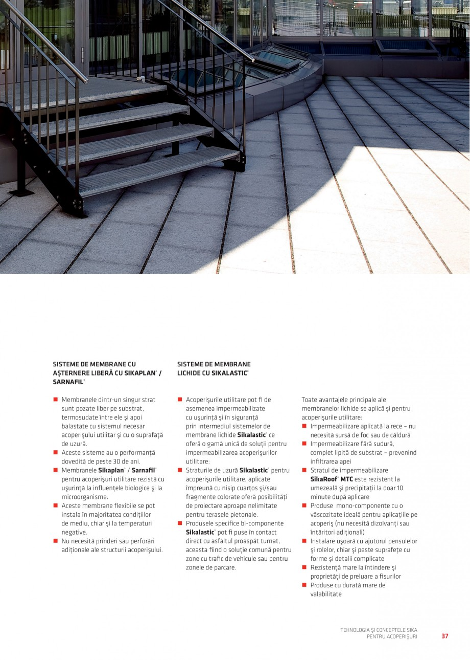 Pagina 36 - Tehnologia si conceptele Sika pentru acoperisuri SIKA Sarnafil® TG 66-18,...