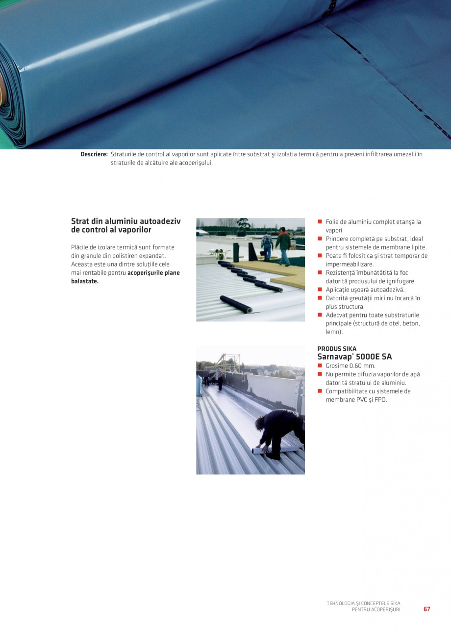 Pagina 66 - Tehnologia si conceptele Sika pentru acoperisuri SIKA Sarnafil® TG 66-18,...