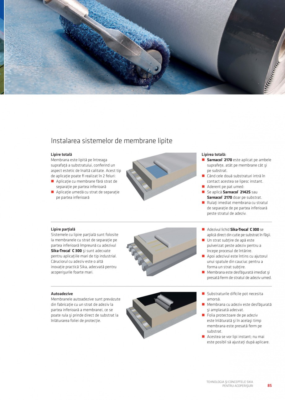 Pagina 85 - Tehnologia si conceptele Sika pentru acoperisuri SIKA Sarnafil® TG 66-18,...