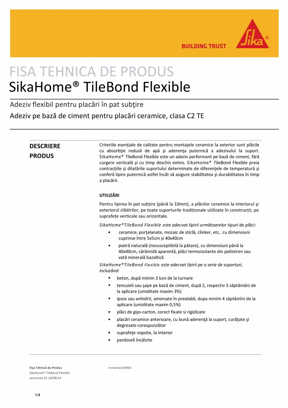 Pagina 1 - Adeziv flexibil pentru placari in pat subtire SIKA SikaHome® Tilebond Flexible Fisa...