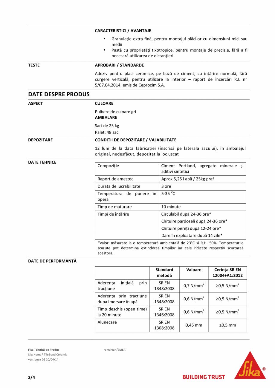 Pagina 2 - Adeziv standard pentru placari ceramice SIKA SikaHome® Tilebond Ceramic Fisa tehnica ...