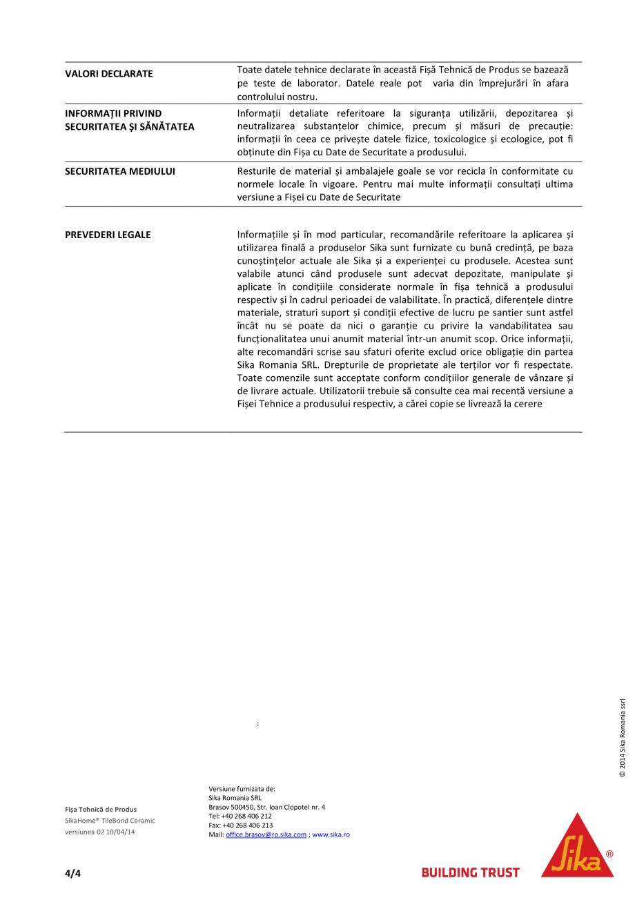 Pagina 4 - Adeziv standard pentru placari ceramice SIKA SikaHome® Tilebond Ceramic Fisa tehnica ...
