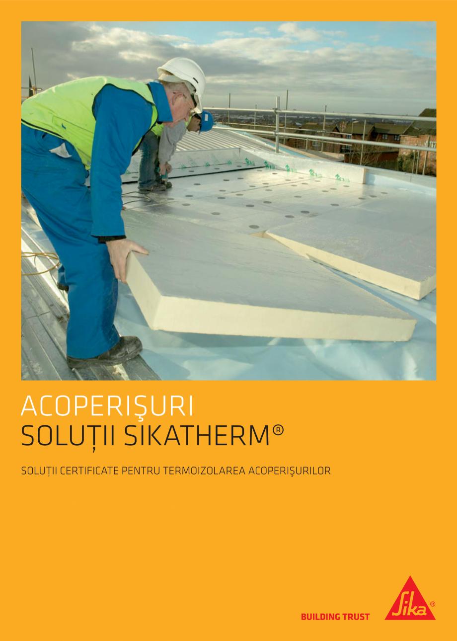Pagina 1 - Solutii certifificate pentru hidroizolarea acoperisurilor SIKA Sikatherm® PIR AL,...