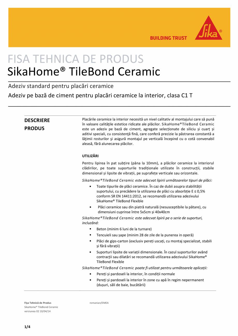 Pagina 1 - Adeziv standard pentru placari ceramice SIKA SikaHome® TileBond Ceramic Fisa tehnica ...