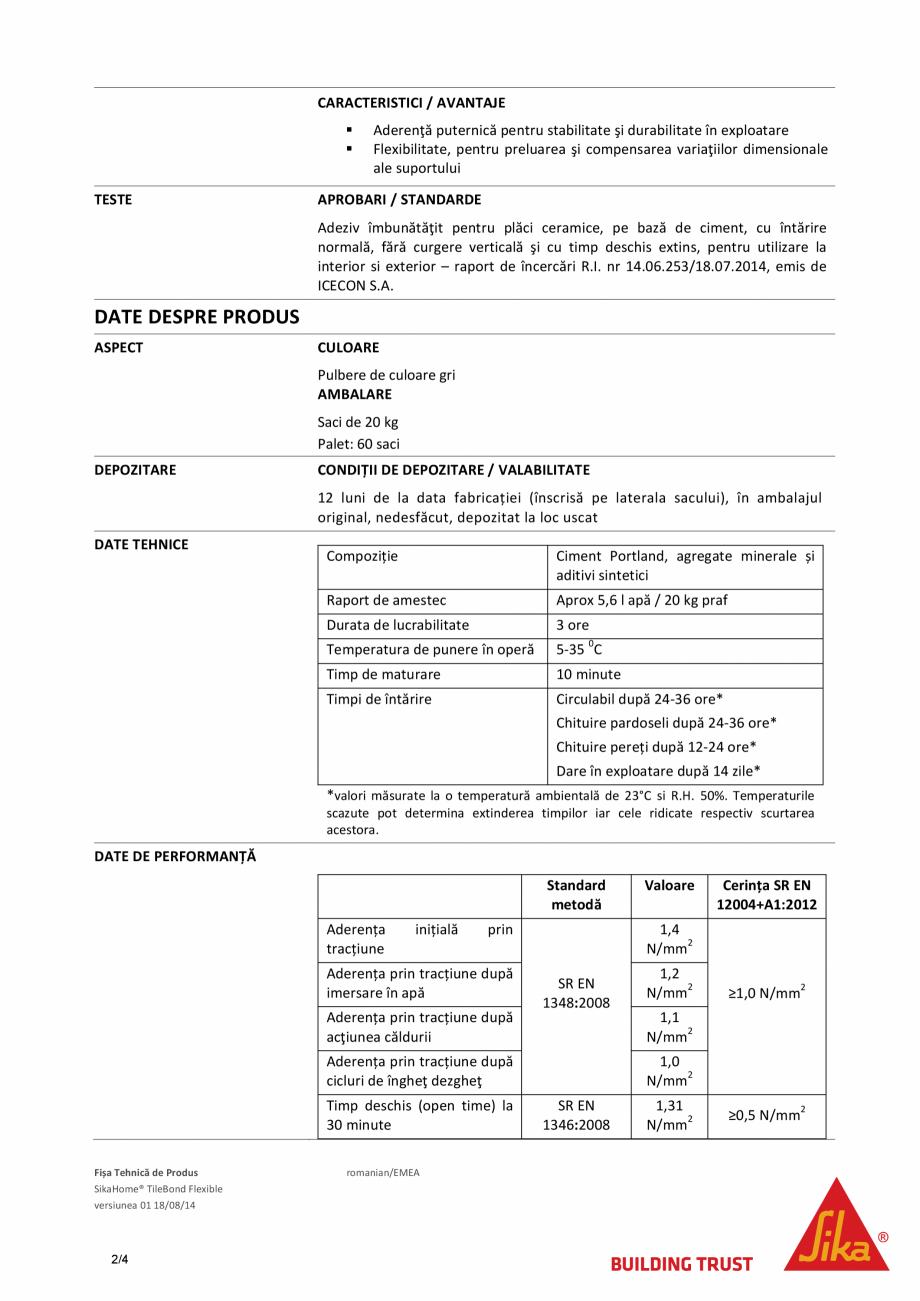 Pagina 2 - Adeziv pe baza de ciment pentru placari ceramice SIKA SikaHome® TileBond Flexible...