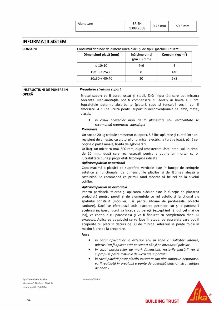 Pagina 3 - Adeziv pe baza de ciment pentru placari ceramice SIKA SikaHome® TileBond Flexible...