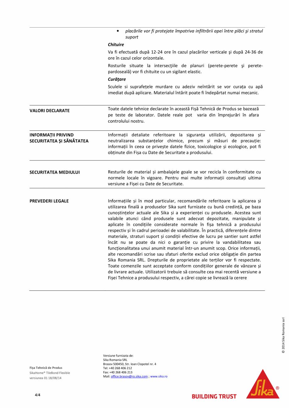 Pagina 4 - Adeziv pe baza de ciment pentru placari ceramice SIKA SikaHome® TileBond Flexible...