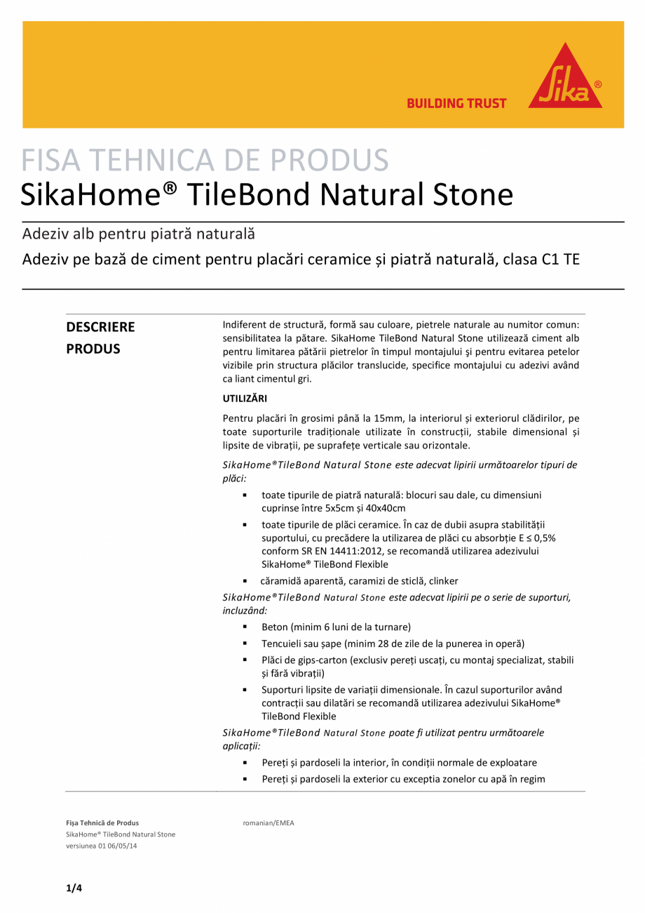 Pagina 1 - Adeziv pe baza de ciment pentru placari ceramice si piatra naturala SIKA SikaHome®...