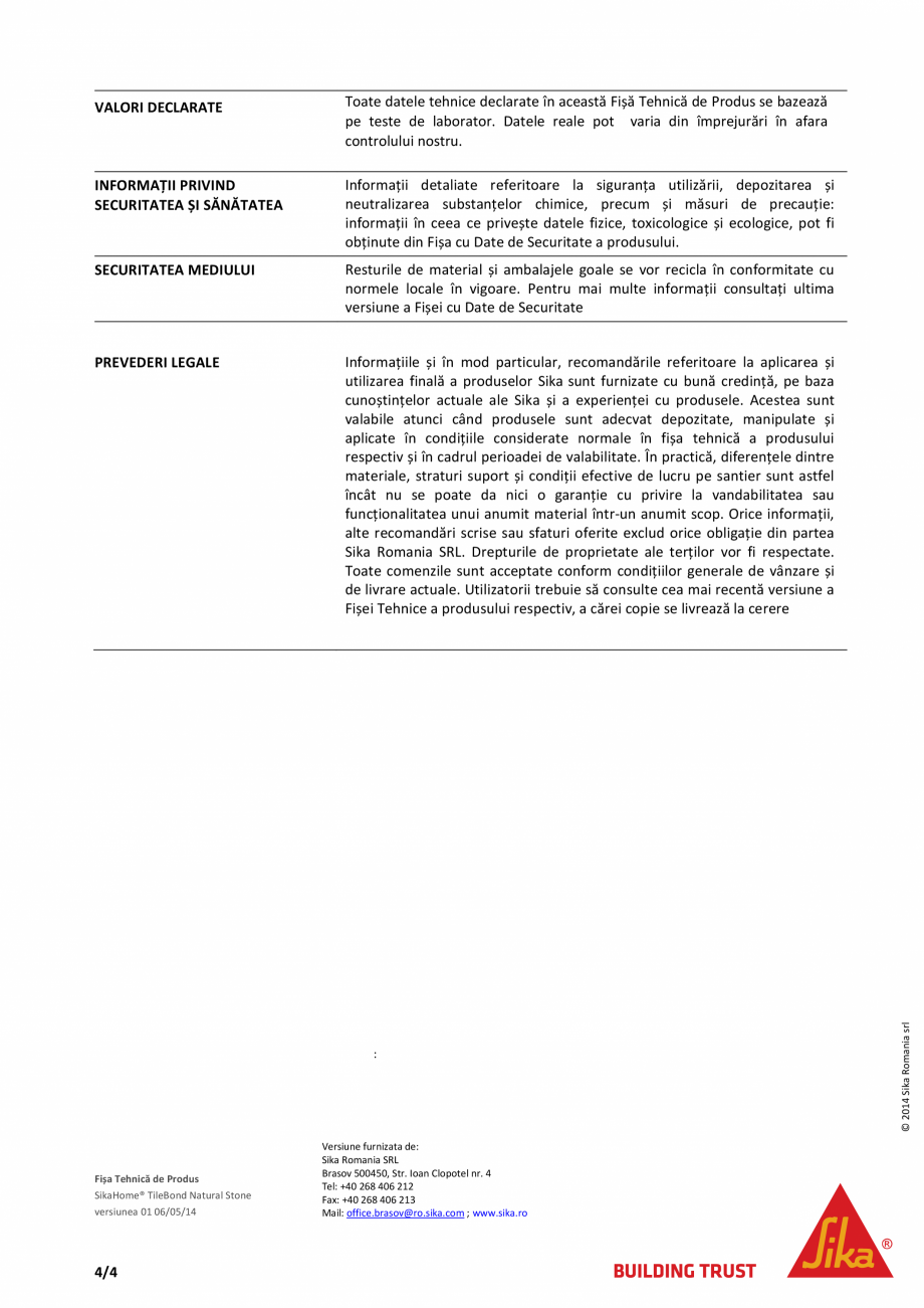 Pagina 4 - Adeziv pe baza de ciment pentru placari ceramice si piatra naturala SIKA SikaHome®...