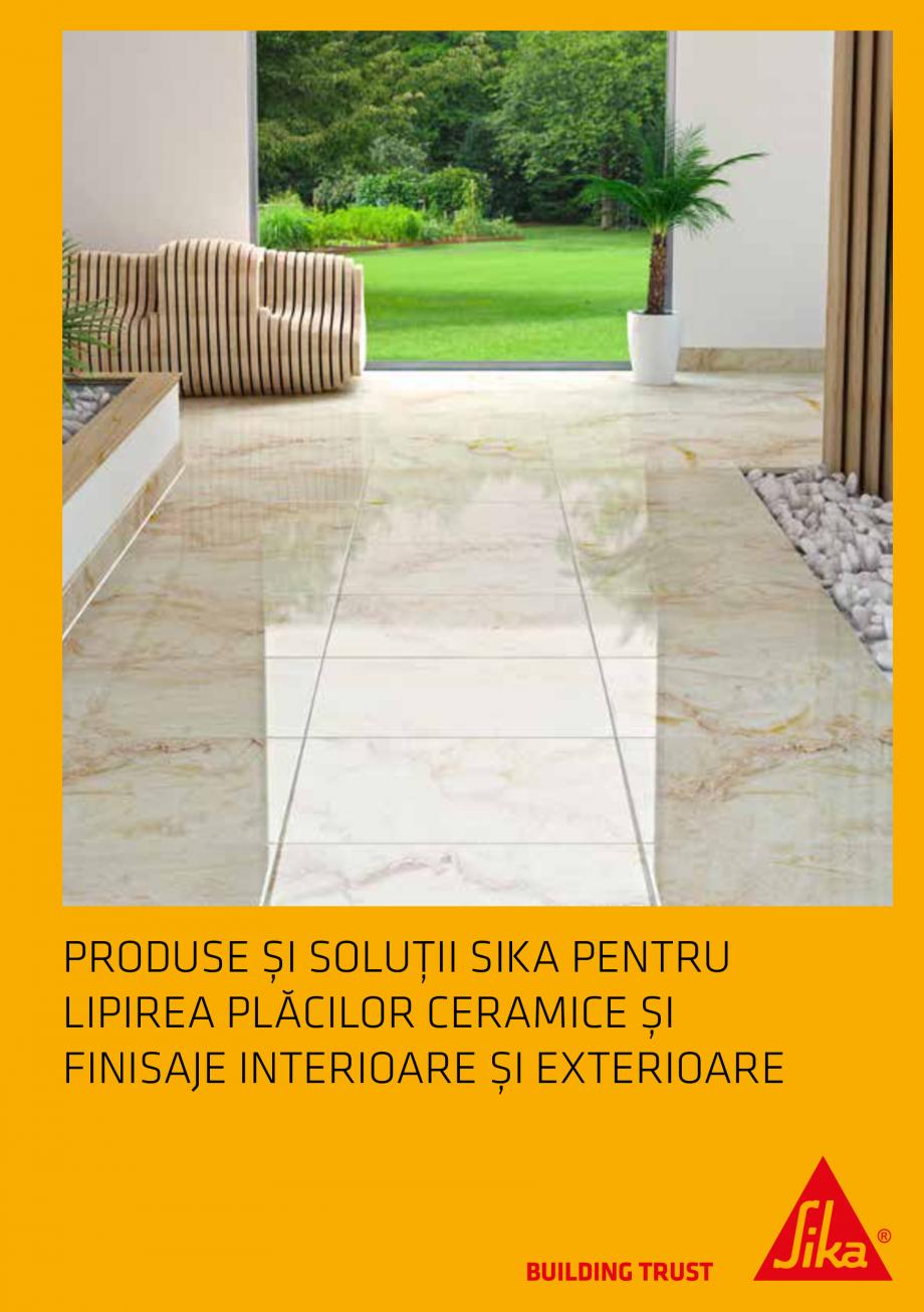 Pagina 1 - Produse si solutii pentru lipire placi ceramice sau finisaje interioare exterioare SIKA...
