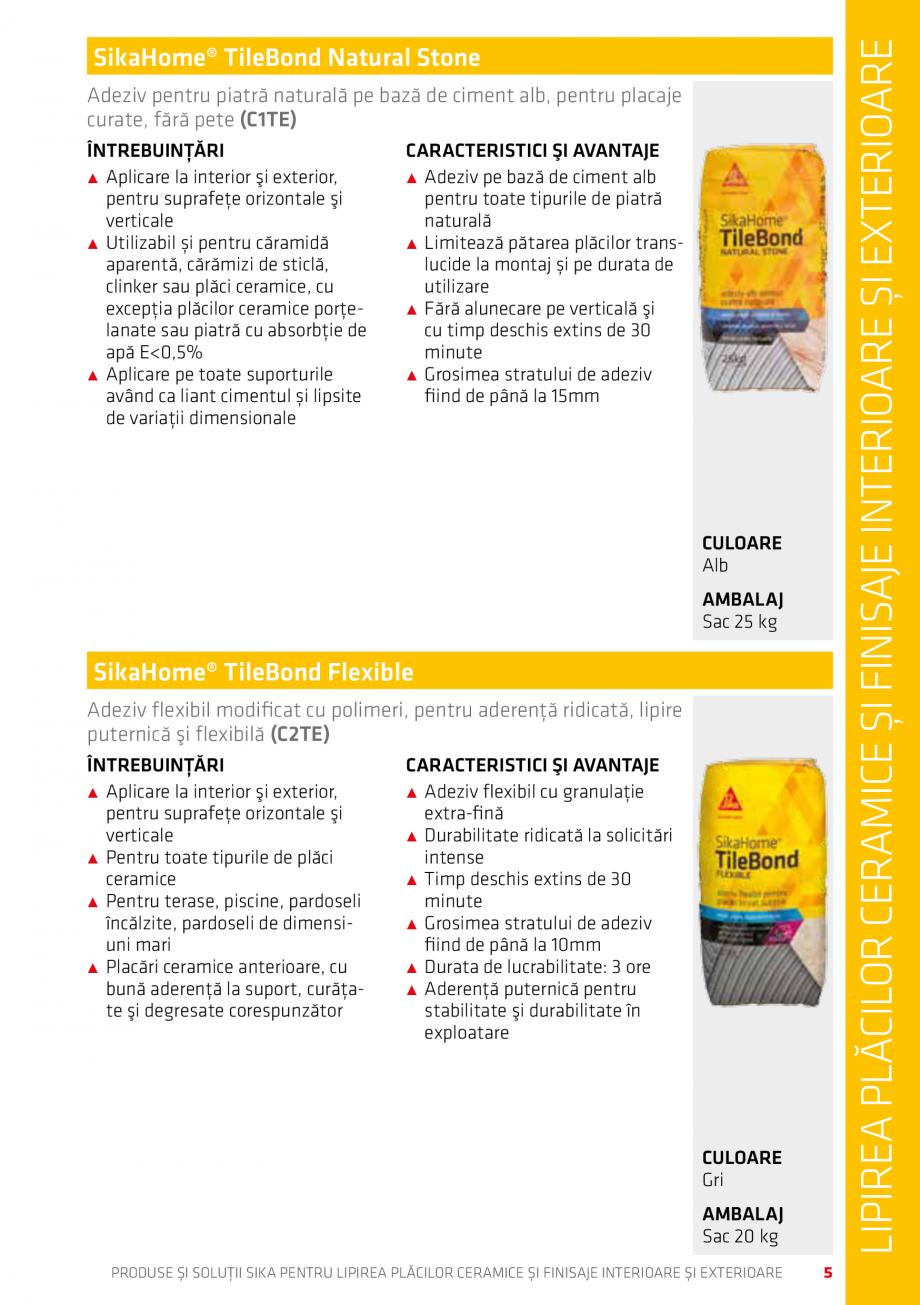 Pagina 5 - Produse si solutii pentru lipire placi ceramice sau finisaje interioare exterioare SIKA...