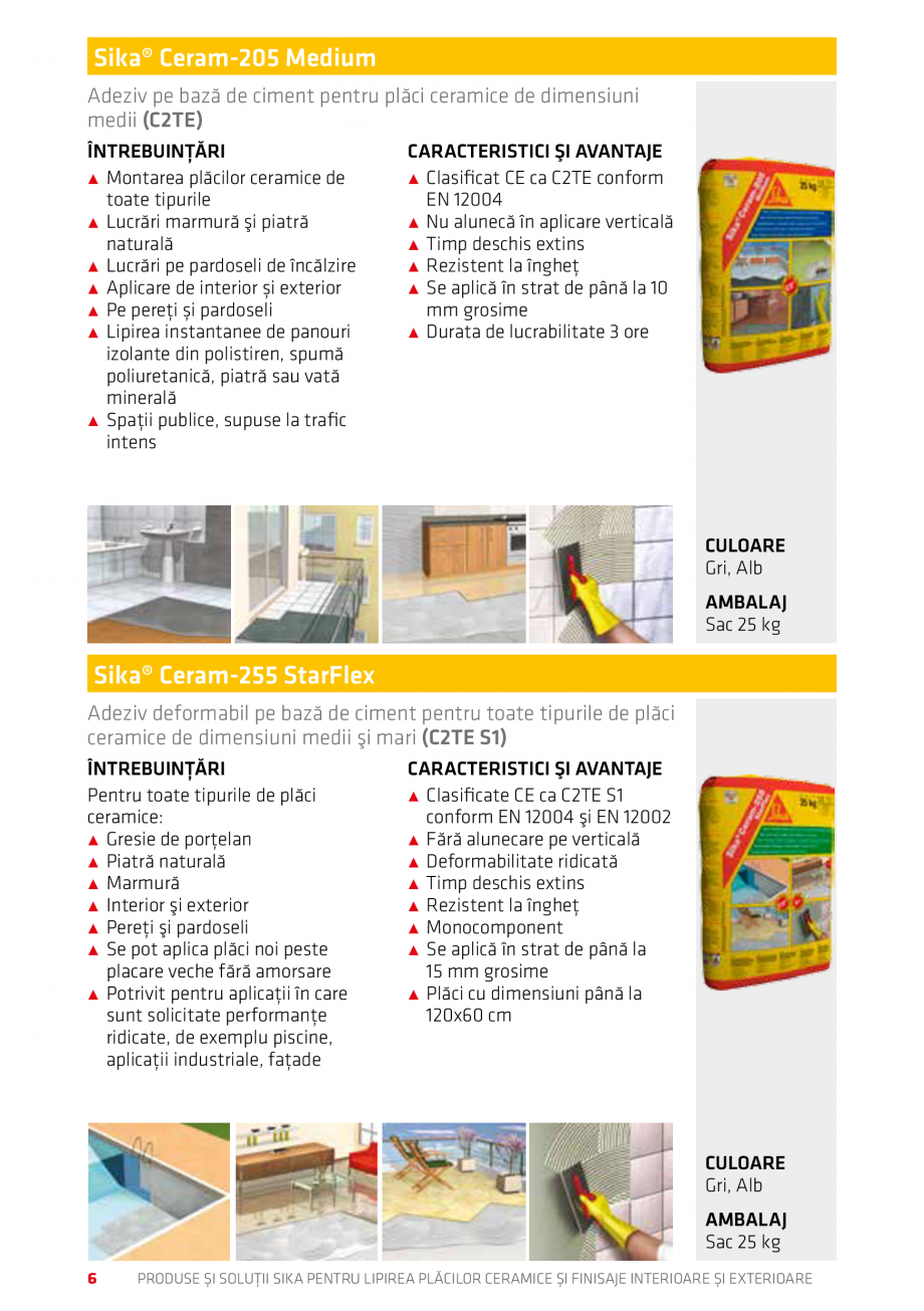 Pagina 6 - Produse si solutii pentru lipire placi ceramice sau finisaje interioare exterioare SIKA...