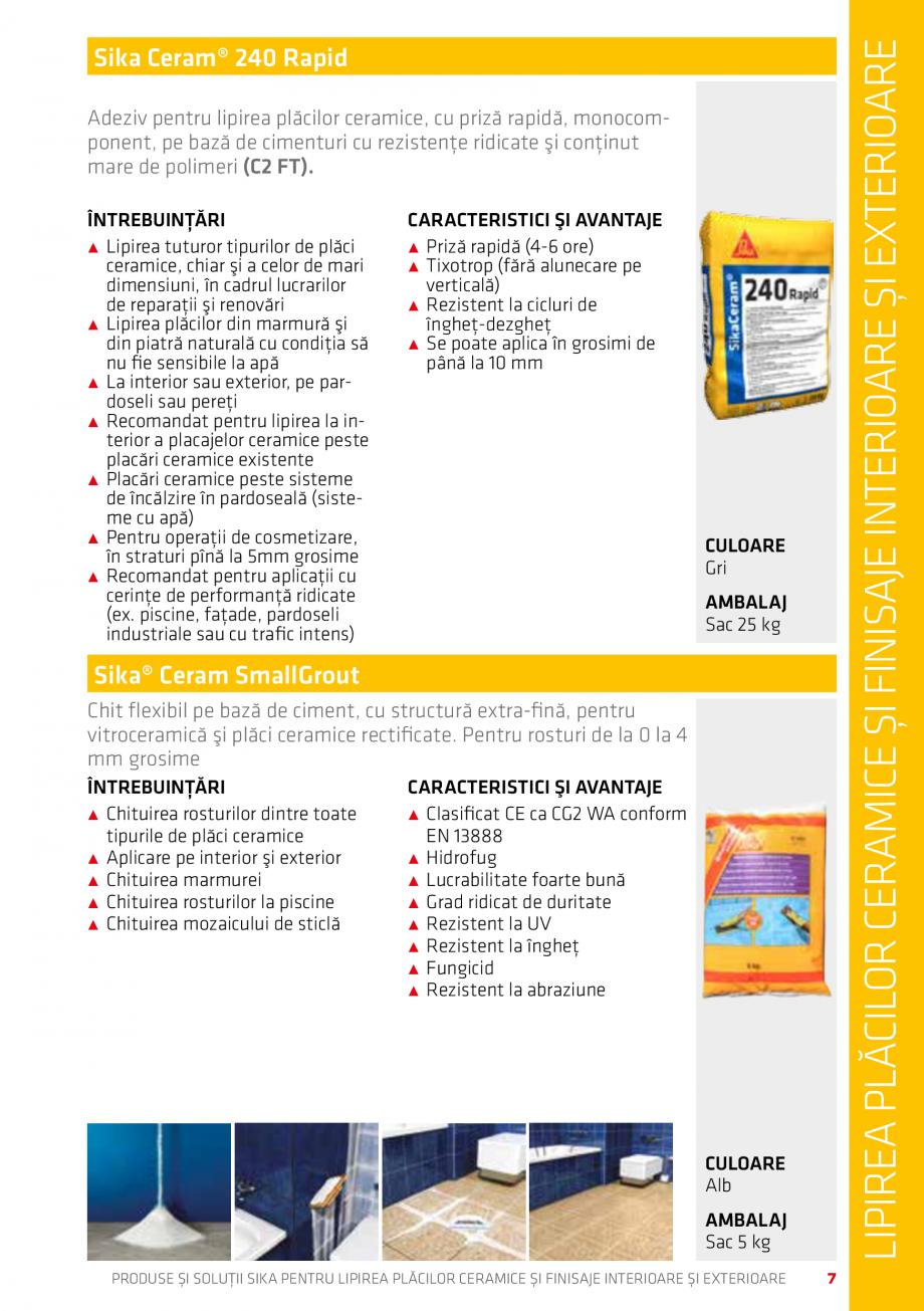 Pagina 7 - Produse si solutii pentru lipire placi ceramice sau finisaje interioare exterioare SIKA...