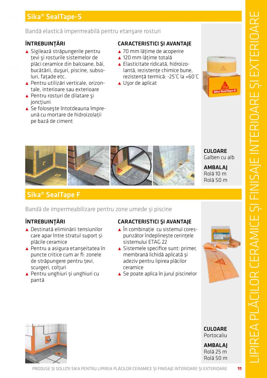 Pagina 11 - Produse si solutii pentru lipire placi ceramice sau finisaje interioare exterioare SIKA ...