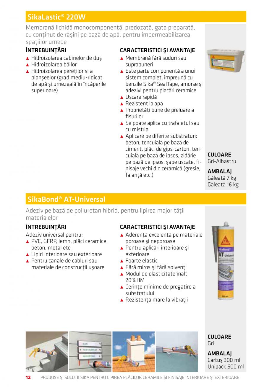 Pagina 12 - Produse si solutii pentru lipire placi ceramice sau finisaje interioare exterioare SIKA ...