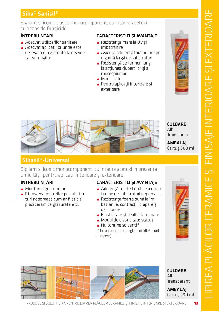 Pagina 13 - Produse si solutii pentru lipire placi ceramice sau finisaje interioare exterioare SIKA ...