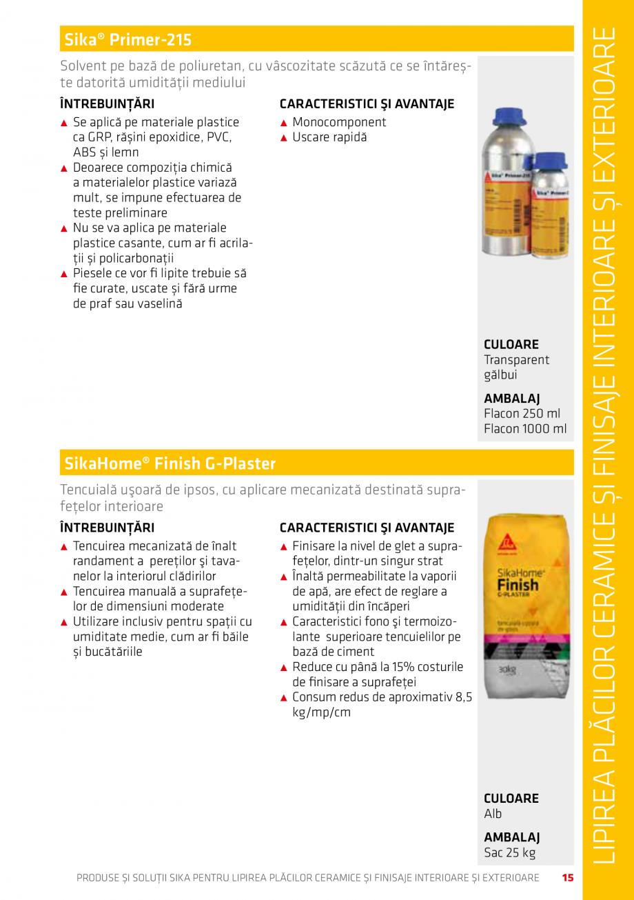Pagina 15 - Produse si solutii pentru lipire placi ceramice sau finisaje interioare exterioare SIKA ...