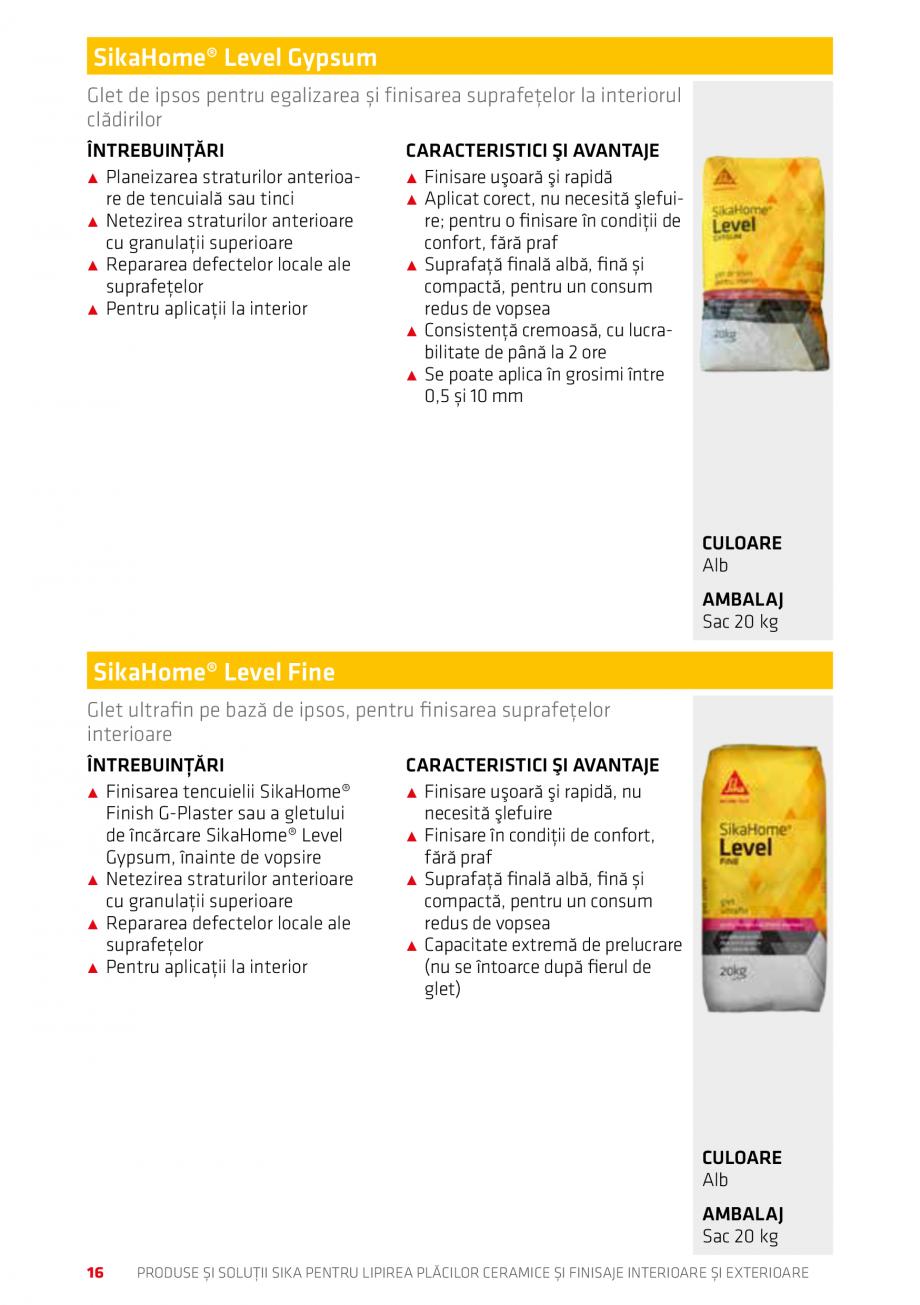Pagina 16 - Produse si solutii pentru lipire placi ceramice sau finisaje interioare exterioare SIKA ...