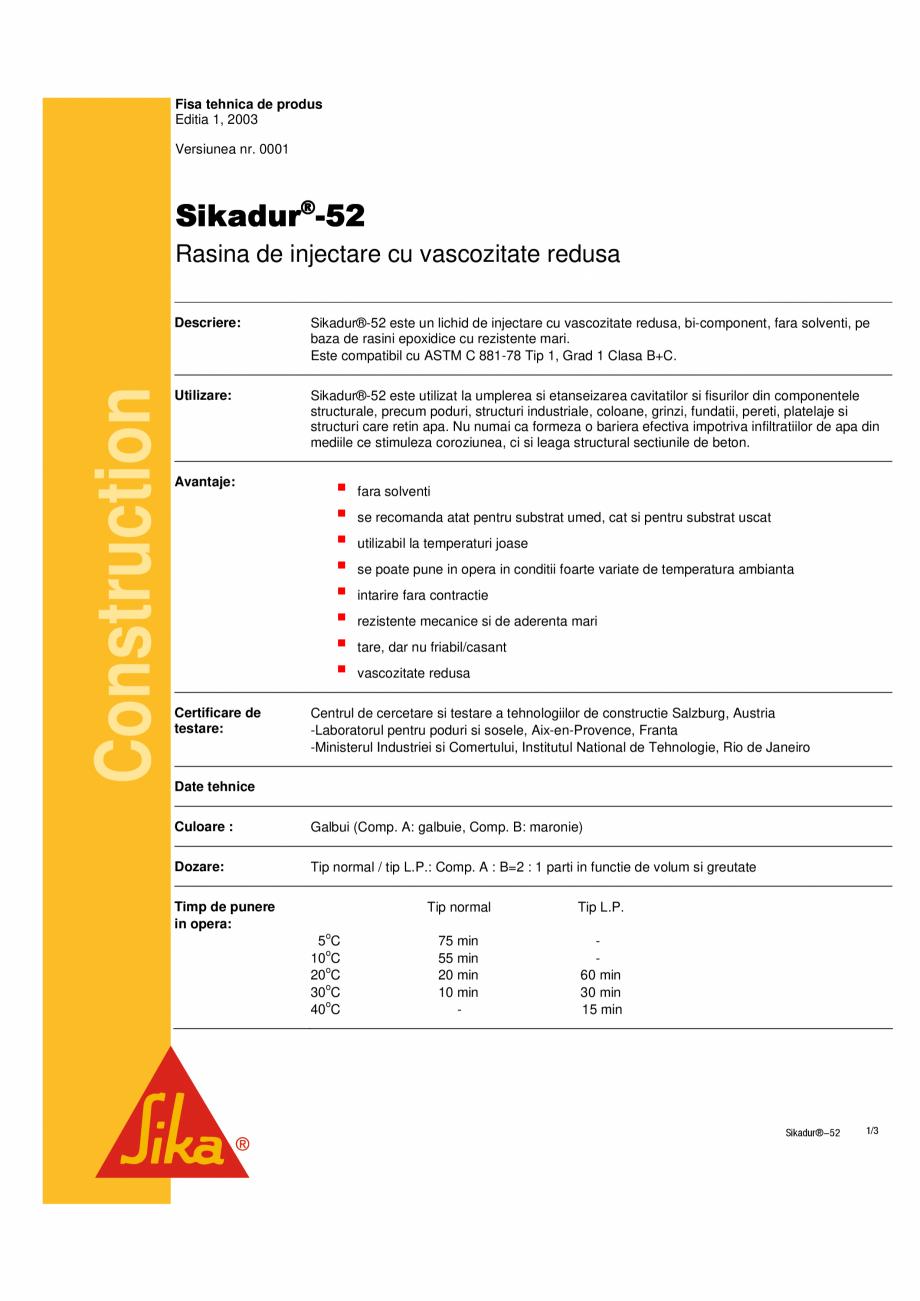 Pagina 1 - Rasina de injectare cu vascozitate redusa SIKA Sikadur®-52 Fisa tehnica Fisa tehnica ...