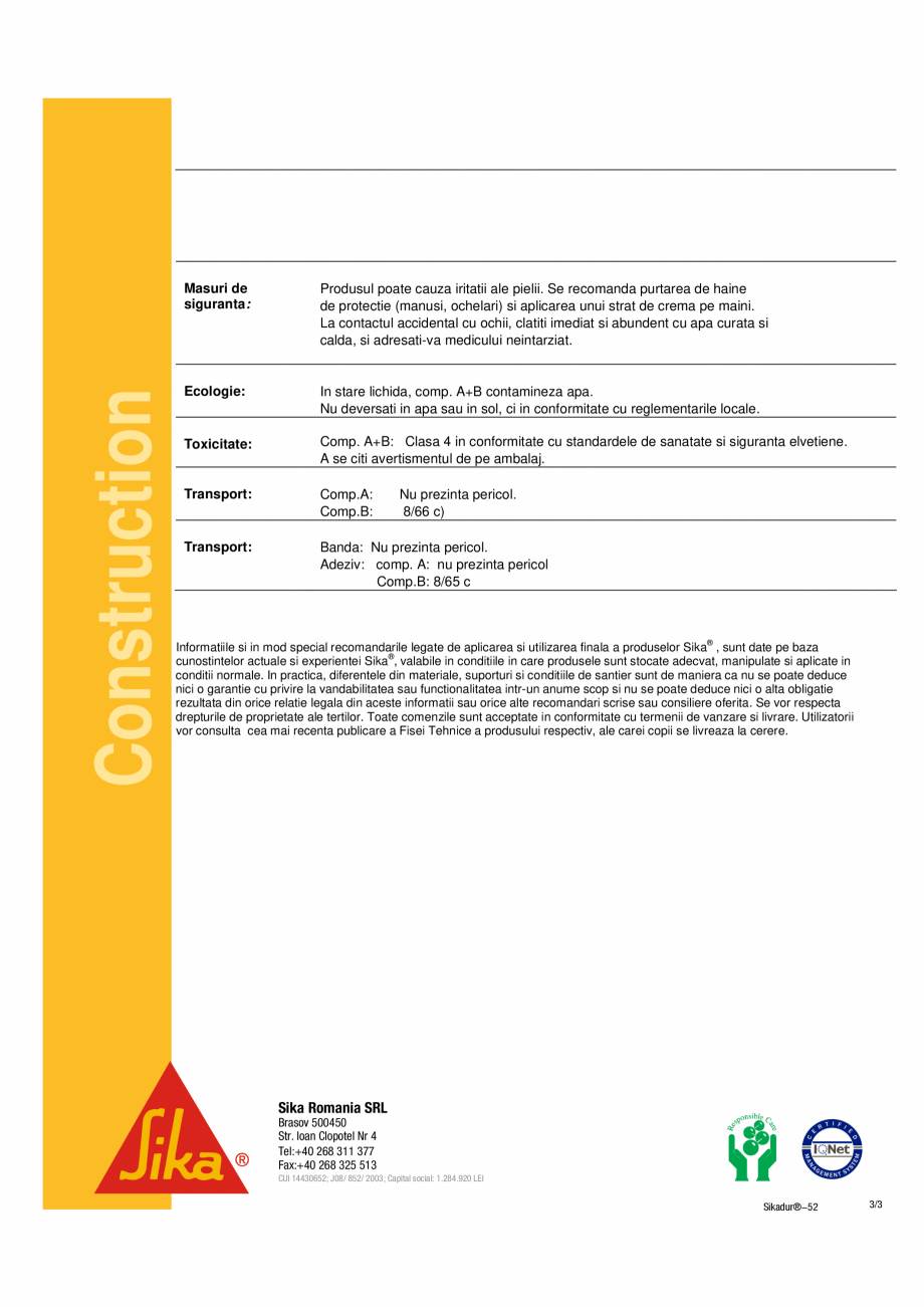 Pagina 3 - Rasina de injectare cu vascozitate redusa SIKA Sikadur®-52 Fisa tehnica / Sikadur-...