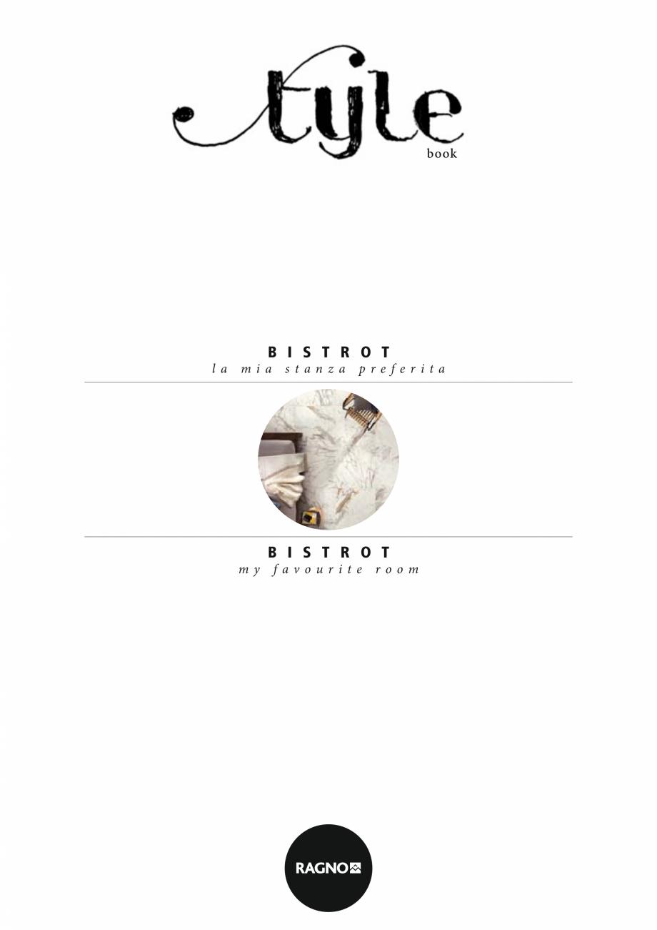 Pagina 1 - Set de faianta si gresie RAGNO BISTRO Catalog, brosura Engleza, Germana, Franceza,...
