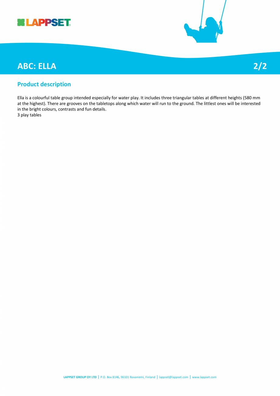 Pagina 2 - Echipament de joaca pentru copii sub 4 ani ELLA 104333M  LAPPSET FINNO ABC Fisa tehnica...