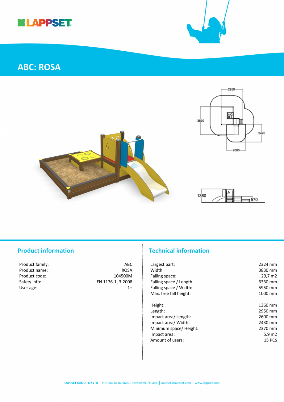 Pagina 1 - Echipament de joaca pentru copii sub 4 ani ROSA 104500M LAPPSET FINNO ABC Fisa tehnica...
