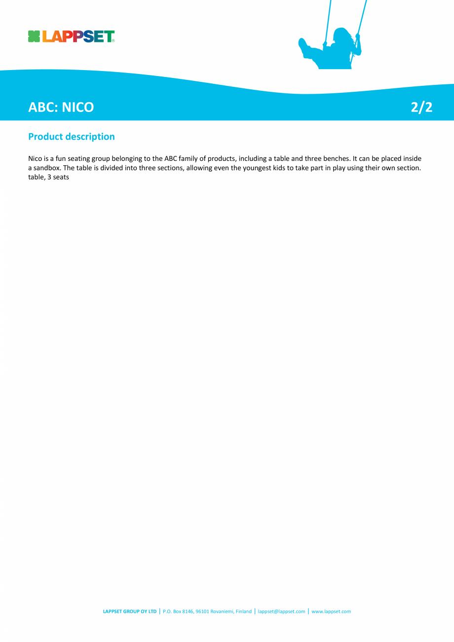 Pagina 2 - Echipament de joaca pentru copii sub 4 ani NICO J31934M LAPPSET FINNO ABC Fisa tehnica...