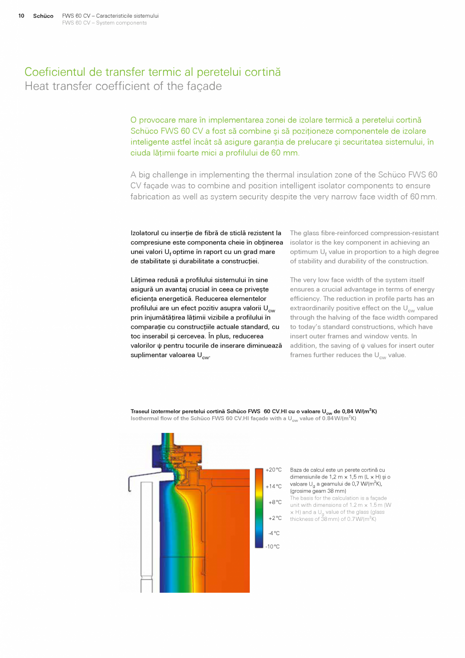 Pagina 10 - Sistem de profile din aluminiu pentru pereti cortina SCHUCO FWS 60 CV Fisa tehnica...