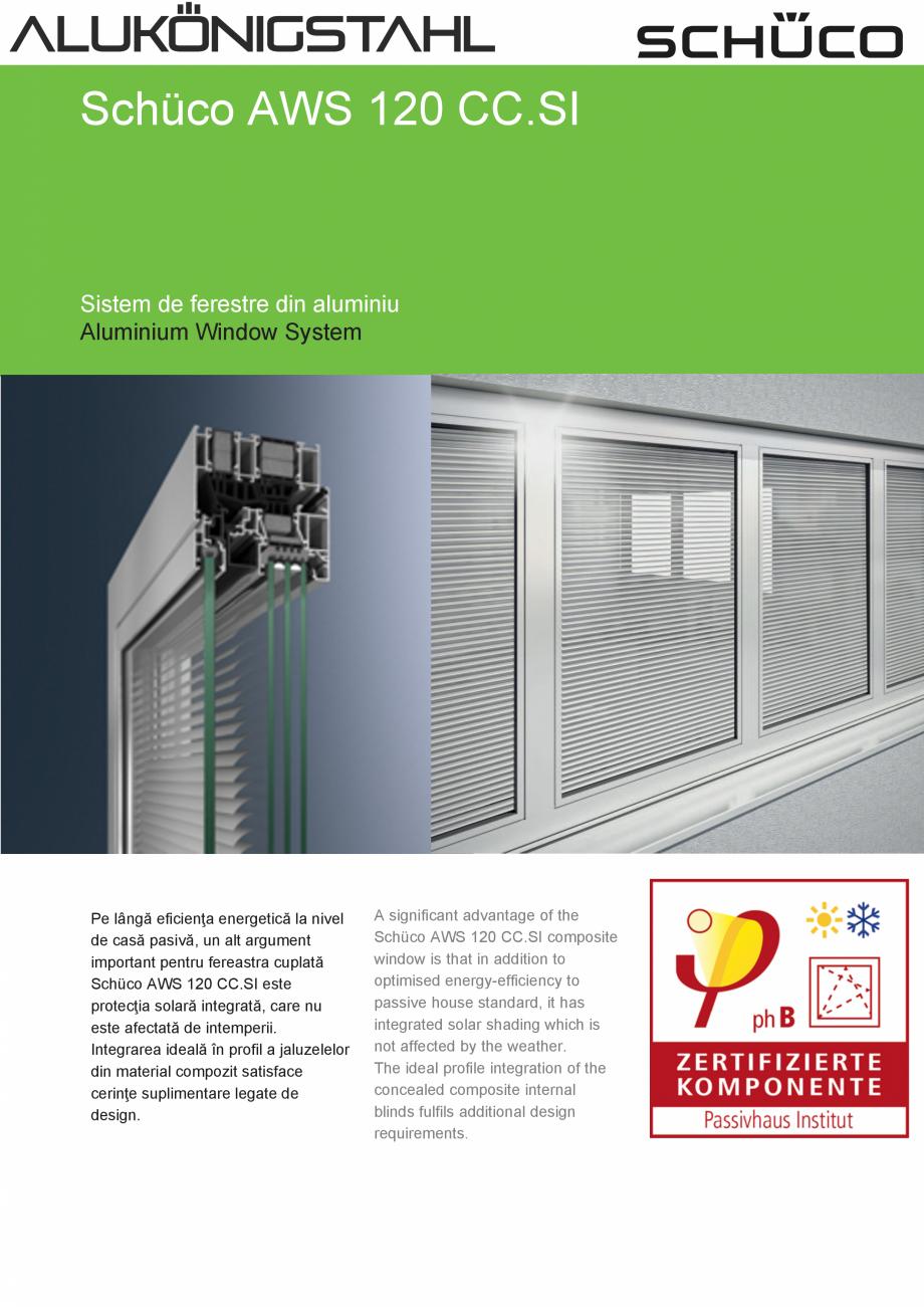 Pagina 1 - Sistem de ferestre din aluminiu SCHUCO AWS 120 CC.SI Fisa tehnica Romana, Engleza Schüco...