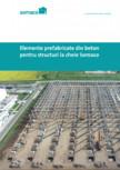 Elemente prefabricate din beton pentru structuri la cheie - Somaco 2021 SOMACO