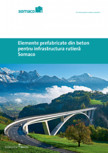 Elemente prefabricate din beton pentru infrastructura rutiera - Somaco 2021 SOMACO