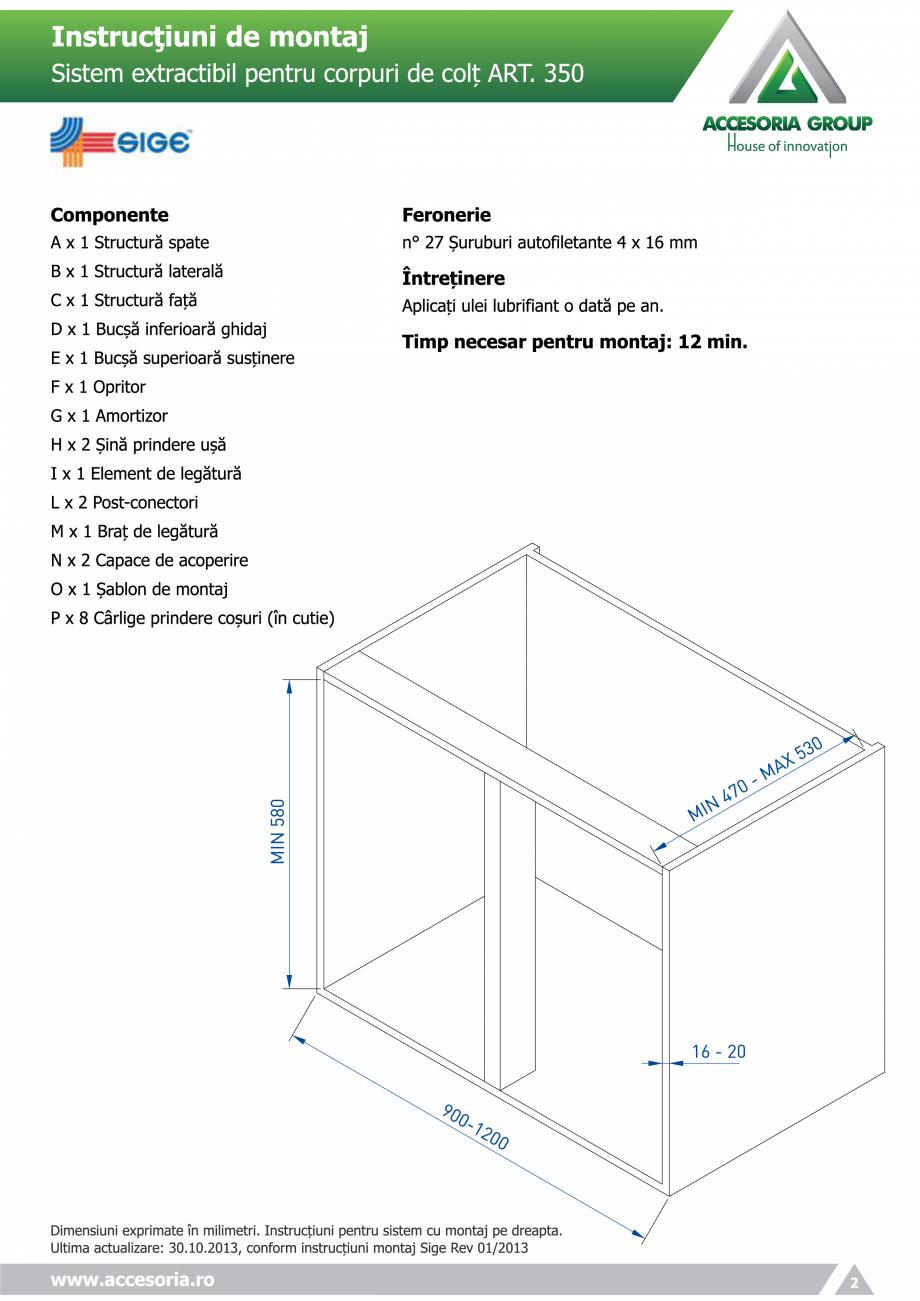 Pagina 2 - Sistem extractabil pentru corpuri de colt  ACCESORIA GROUP Art 350 Instructiuni montaj,...