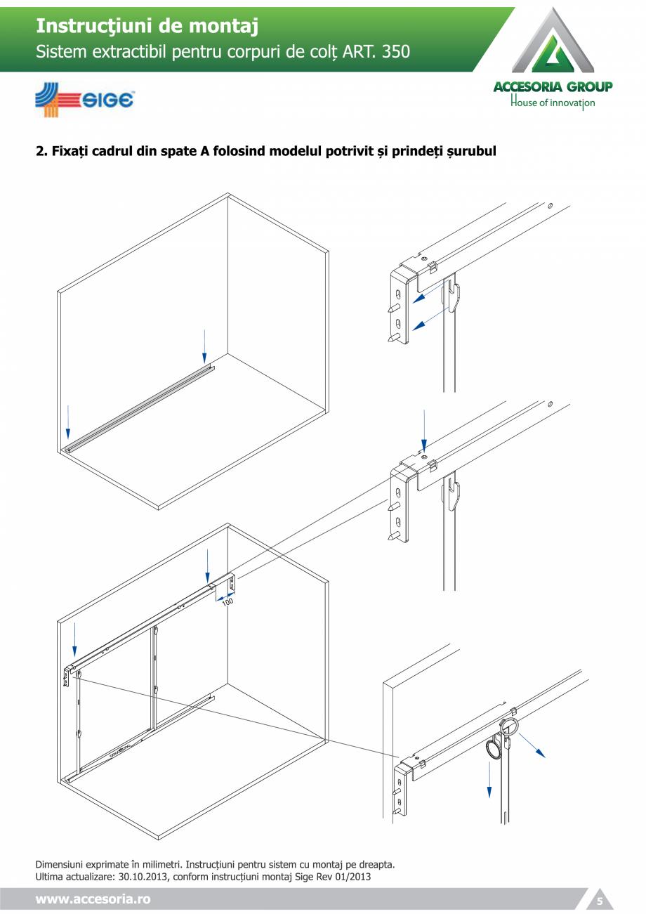 Pagina 5 - Sistem extractabil pentru corpuri de colt  ACCESORIA GROUP Art 350 Instructiuni montaj,...