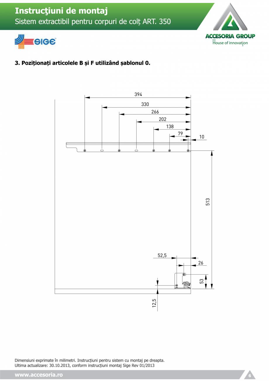 Pagina 6 - Sistem extractabil pentru corpuri de colt  ACCESORIA GROUP Art 350 Instructiuni montaj,...