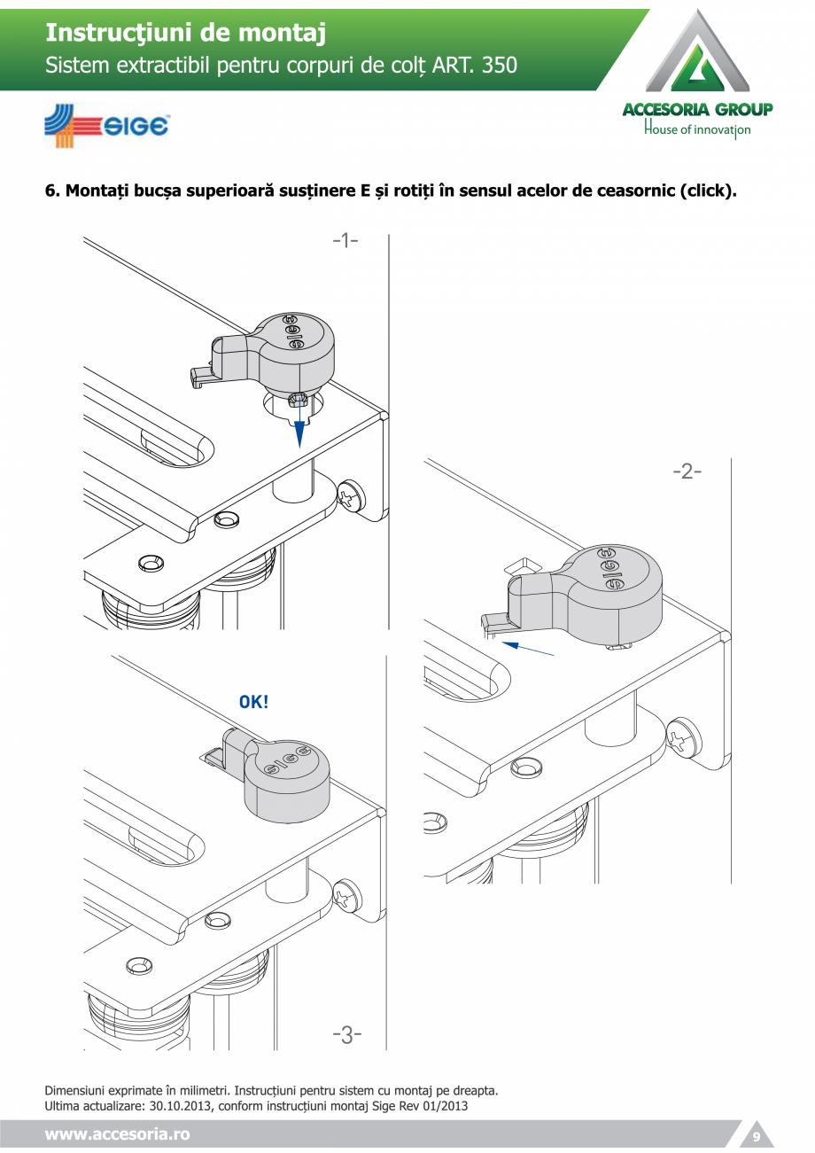 Pagina 9 - Sistem extractabil pentru corpuri de colt  ACCESORIA GROUP Art 350 Instructiuni montaj,...