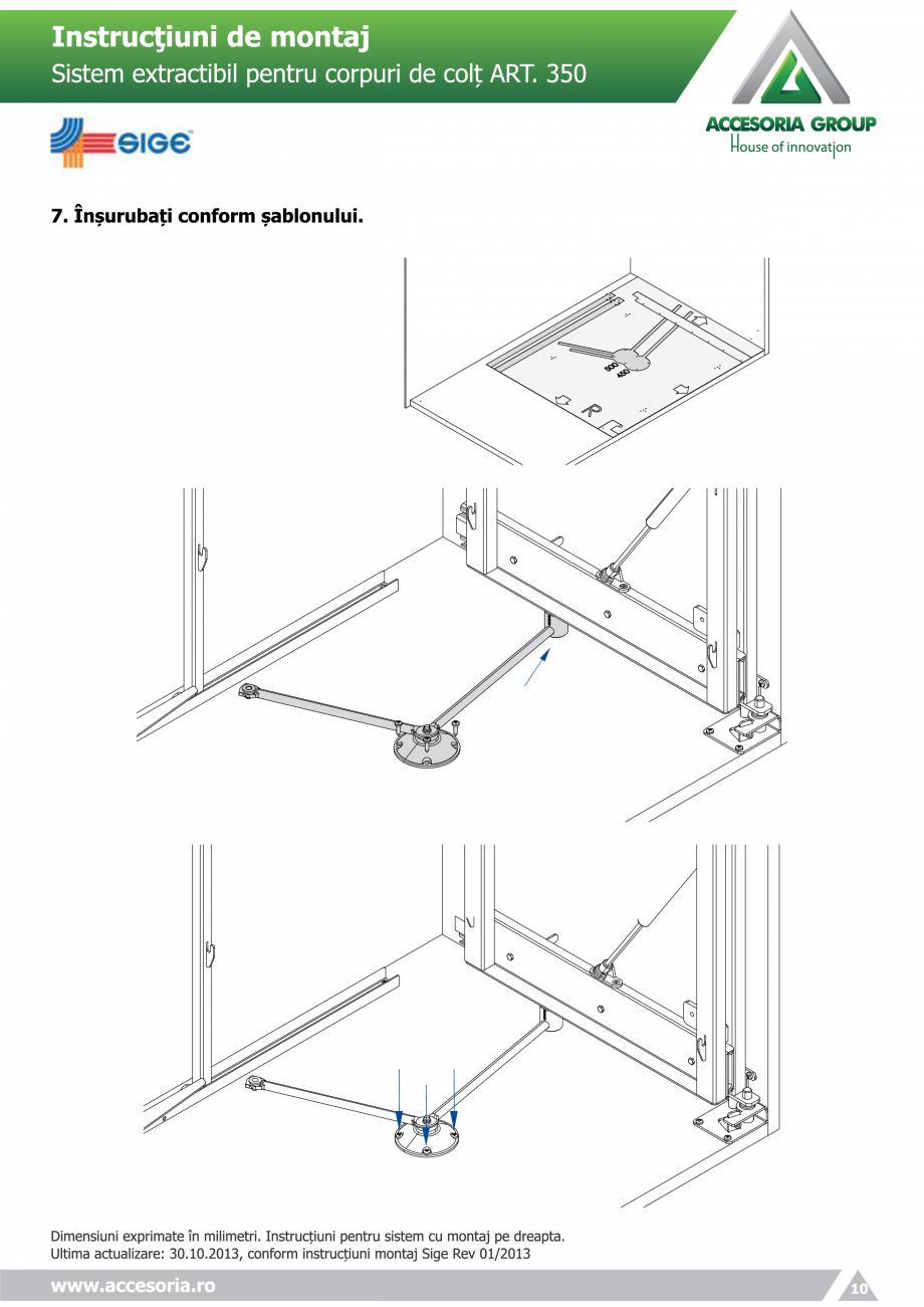 Pagina 10 - Sistem extractabil pentru corpuri de colt  ACCESORIA GROUP Art 350 Instructiuni montaj, ...