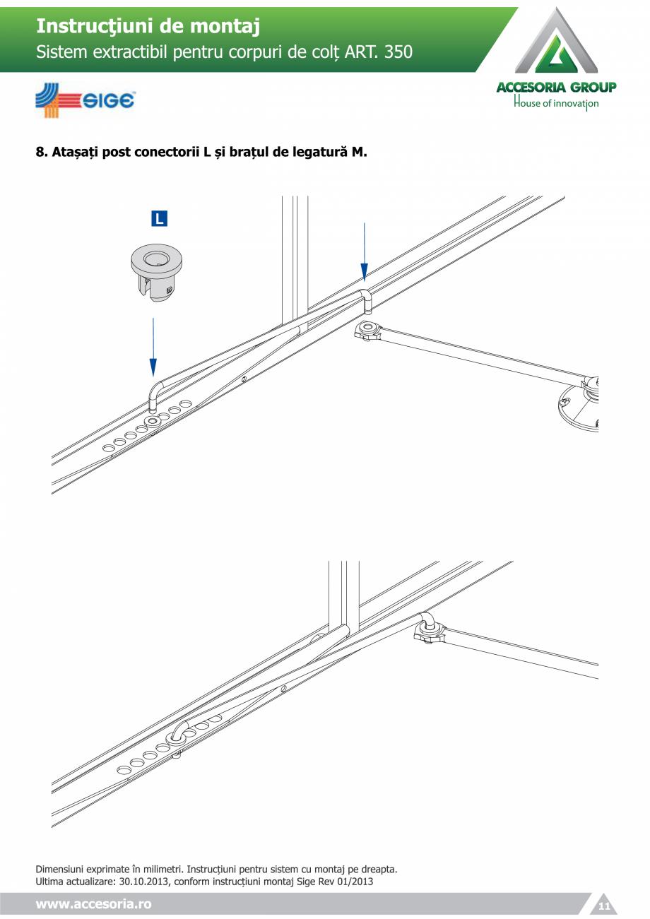 Pagina 11 - Sistem extractabil pentru corpuri de colt  ACCESORIA GROUP Art 350 Instructiuni montaj, ...