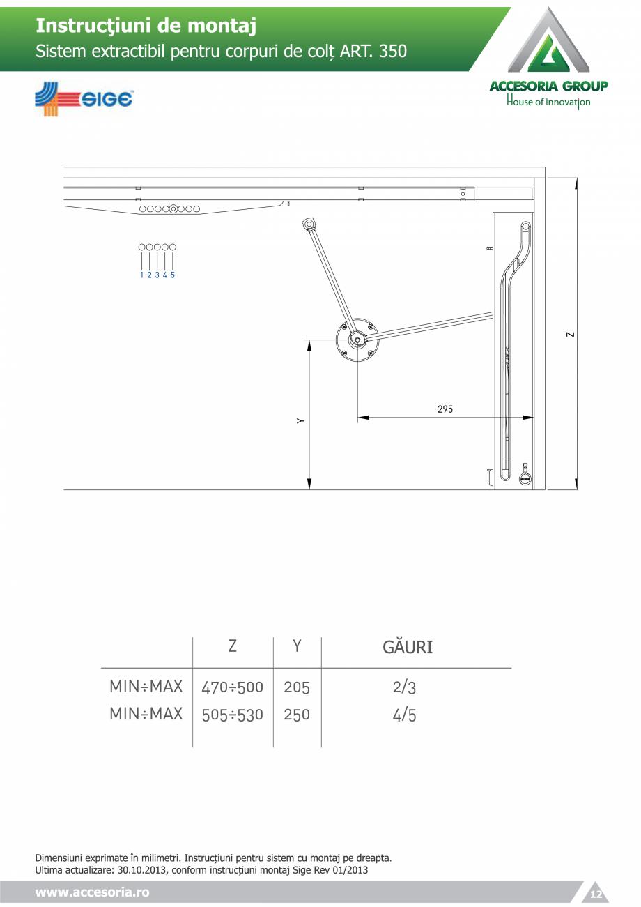 Pagina 12 - Sistem extractabil pentru corpuri de colt  ACCESORIA GROUP Art 350 Instructiuni montaj, ...