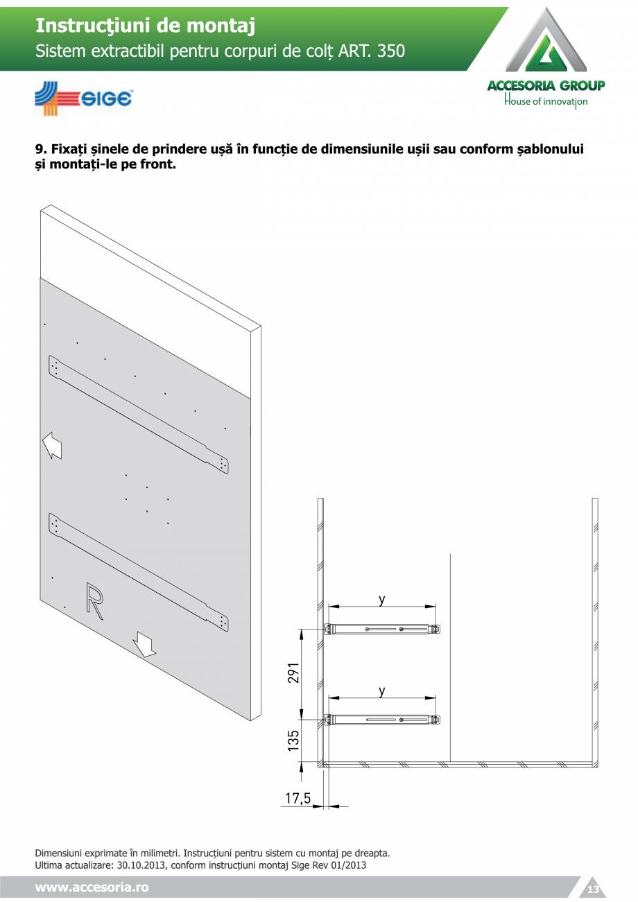 Pagina 13 - Sistem extractabil pentru corpuri de colt  ACCESORIA GROUP Art 350 Instructiuni montaj, ...