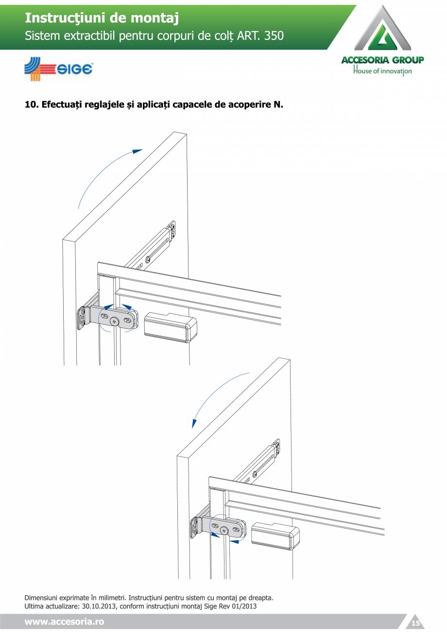 Pagina 15 - Sistem extractabil pentru corpuri de colt  ACCESORIA GROUP Art 350 Instructiuni montaj, ...