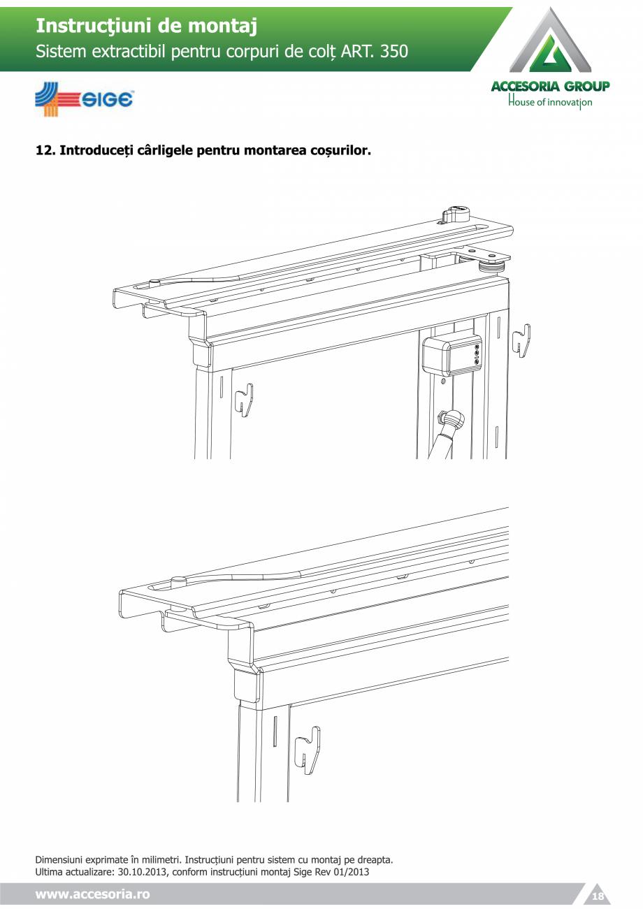 Pagina 18 - Sistem extractabil pentru corpuri de colt  ACCESORIA GROUP Art 350 Instructiuni montaj, ...
