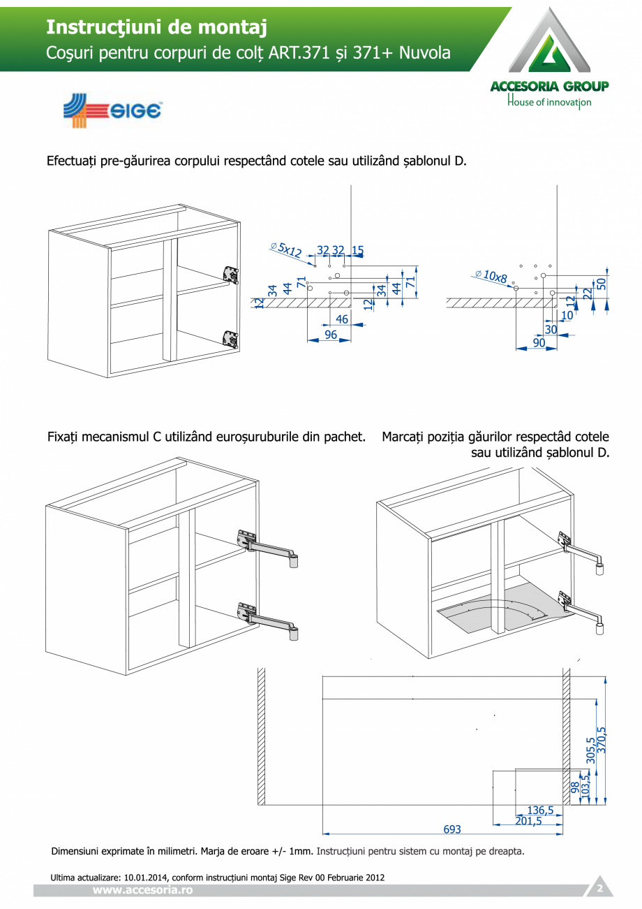 Pagina 2 - Cosuri pentru corpuri de colt  ACCESORIA GROUP Art 371 Nuvola Instructiuni montaj,...
