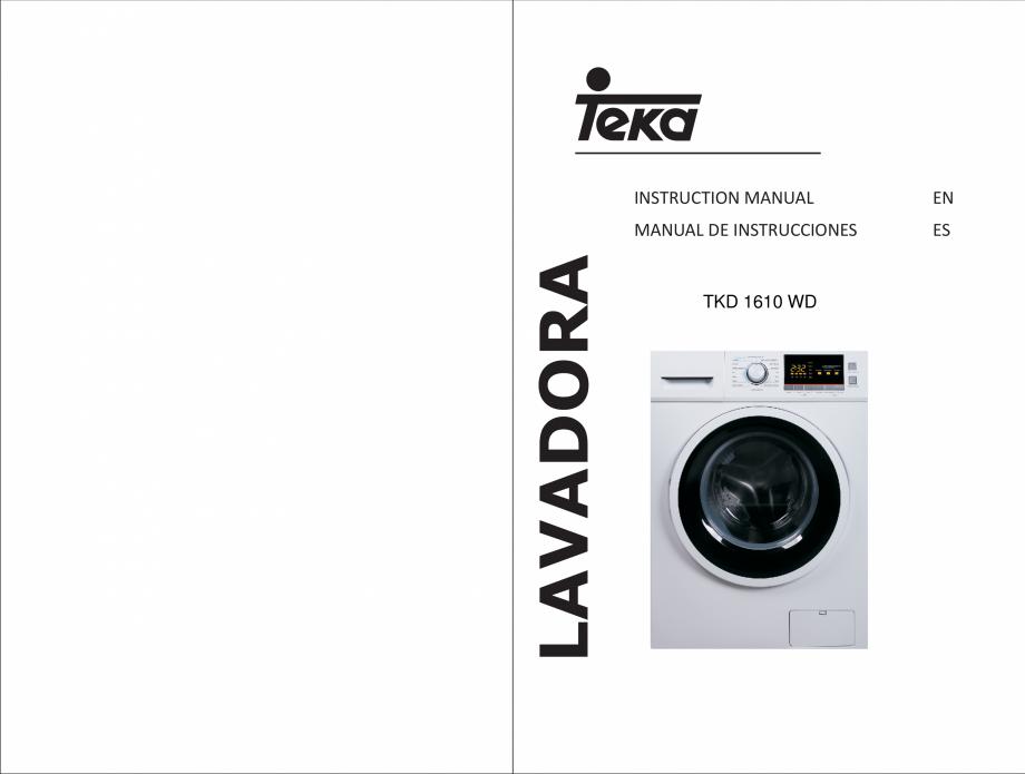 Pagina 1 - Masina de spalat rufe TEKA SPA TKD 1610 WD Instructiuni montaj, utilizare Engleza,...