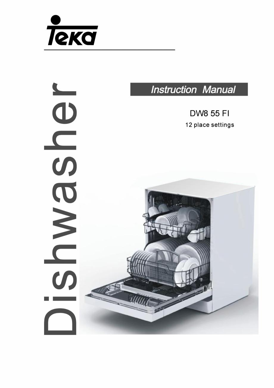 Pagina 1 - Masina de spalat vase TEKA DW8 55 FI Instructiuni montaj, utilizare Engleza...