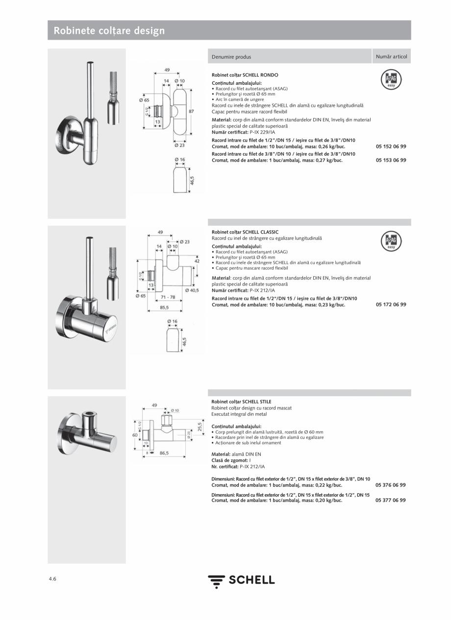 Pagina 164 - Schell - Catalog general - 2020-2021  Catalog, brosura Romana are mod de funcţionare...